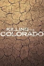 Killing the Colorado en cartelera