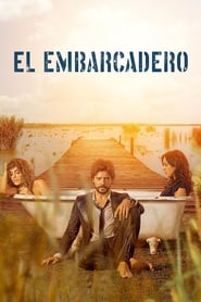 El Embarcadero Season 1 Episode 2