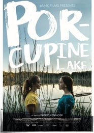 Regarder Porcupine Lake