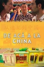 De acá a la China Película Completa HD 1080p [MEGA] [LATINO] 2019