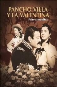 Pancho Villa y la Valentina