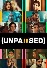 Unpaused 2020 Hindi Movie Download & online Watch WEB-DL 480p, 720p, 1080p | Direct & Torrent File