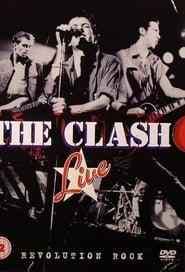 The Clash: Live (Revolution Rock) (2008)