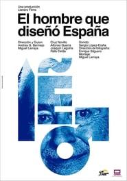 El hombre que diseñó España (2019)