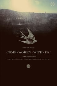 Come Worry with Us! (2013)