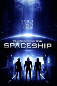 regarder Spaceship sur Streamcomplet