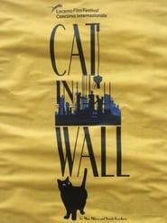 """Cat in the Wall"" Movie"