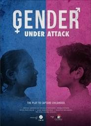 Gender Under Attack