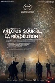 Avec un sourire, la révolution! (2019)