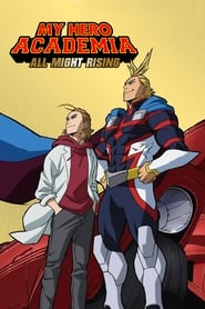 My Hero Academia : All Might Rising