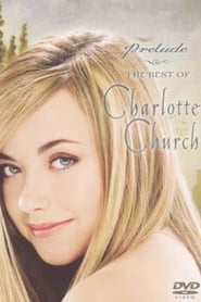 Prelude: The Best of Charlotte Church