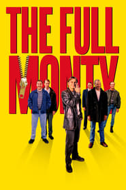 The Full Monty (1997) Watch Online in HD