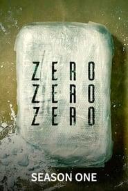 ZeroZeroZero: Season 1