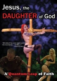 Jesus, the Daughter of God (2013)