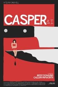 Casper and I (2020)