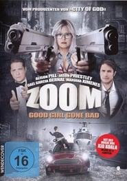 Zoom - Good Girl Gone Bad 2015