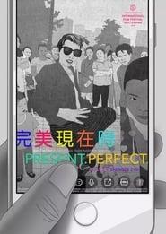 Regardez Present.Perfect. Online HD Française (2019)