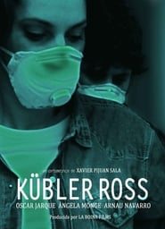 Watch Full Movie Kubler Ross Online Free