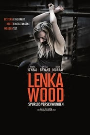 The Disappearance Of Lenka Wood