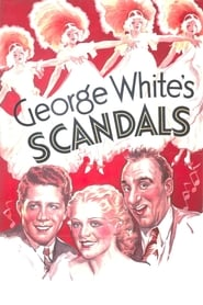 Regarder George White's Scandals