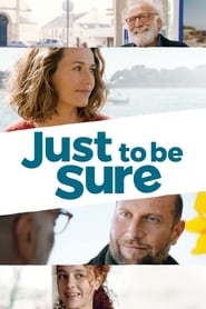 Just to Be Sure (2017)