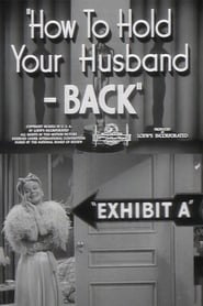 How to Hold Your Husband - BACK 1941
