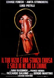 Il tuo vizio è una stanza chiusa e solo io ne ho la chiave (1972)