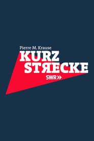 Watch Kurzstrecke mit Pierre M. Krause (2020)