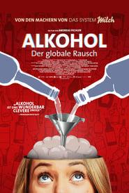 Alkohol – Der globale Rausch (2020)