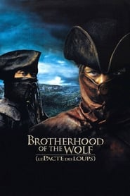 Brotherhood of the Wolf – Le pacte des loups – Η Αδελφότητα των Λύκων
