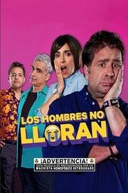 فيلم Los Hombres No Lloran مترجم