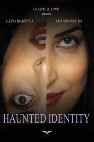 Haunted Identity (2021)