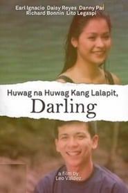 مشاهدة فيلم Huwag Na Huwag Kang Lalapit, Darling 1997 مترجم أون لاين بجودة عالية