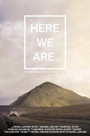 Here We Are (2016) Zalukaj Online
