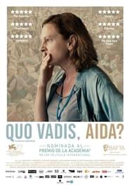 Quo Vadis, Aida? (2021) | Quo Vadis, Aida?