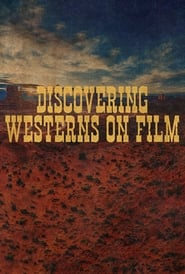 Discovering Westerns on Film (2021)