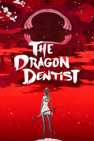 Poster The Dragon Dentist 2017