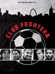 Club Frontera (2016)