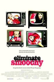 Eliminate Smoochy