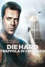 film simili a Die Hard - Trappola di cristallo