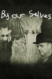 By Our Selves (2015)