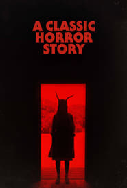 Poster A Classic Horror Story 2021