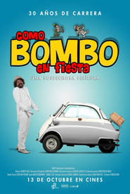 Como Bombo en Fiesta (2016) en streaming