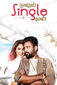 Naanum Single Thaan (Tamil)