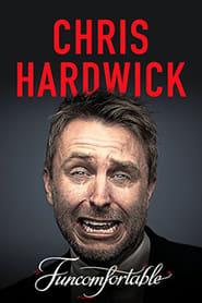Chris Hardwick: Funcomfortable (2016)