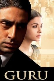 Guru (2007) Full Hindi Movie