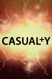 Poster Casualty - Season 10 Episode 10 : When All Else Fails 2020