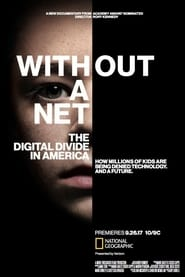 Without a Net: The Digital Divide in America (2017)
