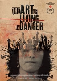 The Art of Living in Danger [2020]