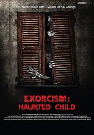 Exorcism: Haunted Child (2015) Online Cały Film Lektor PL